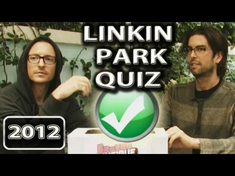 Linkin Park Quiz  Interview (2012)
