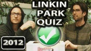 Linkin Park Quiz  Interview (2012)