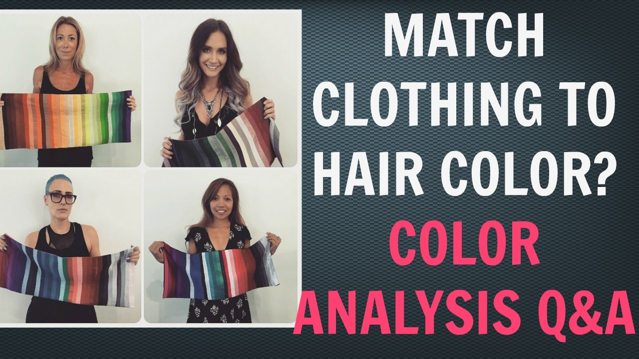 should you match your clothing colors with your hair color colour analysis right colors q a. Black Bedroom Furniture Sets. Home Design Ideas