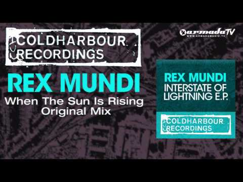 Rex Mundi - When The Sun Is Rising (Original Mix)