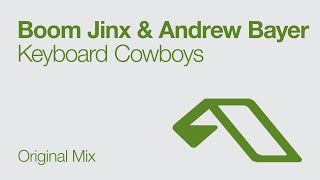 Скачать Boom Jinx Andrew Bayer Keyboard Cowboys Original Mix