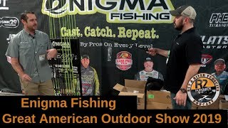 Enigma Fishing - Great American Outdoor Show 2019