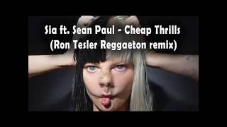 Sia ft sean paul  - Cheap Thrills (Ron Tesler Reggaeton Remix)