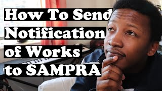 How To Send Notification of Works to SAMPRA