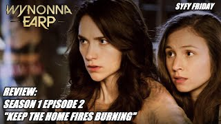 "Review: WYNONNA EARP || Season 1 Episode 2 || ""Keep the Home Fires Burning"" (SPOILERS!)"