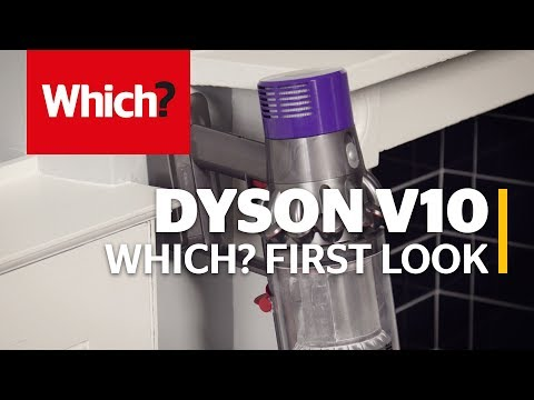 Dyson V10 Cordless Vac - Which? first look