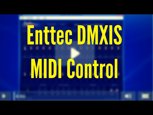 ENTTEC DMXIS Training : MIDI Control (Video 7)