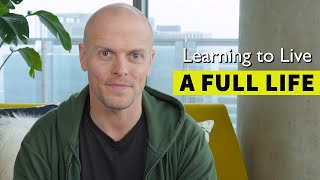 How to Live a Full Life: Integrating Productivity + Creativity + Self-Reflection | Tim Ferriss