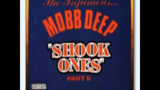 Mobb Deep-Shook Ones Part 2.