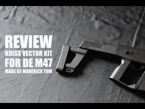 #1 REVIEW : Kriss Vector KIT for DE M47 made by Maverick Tom