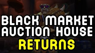 BLACK MARKET AUCTION HOUSE (RETURNS) - Warlords of Draenor