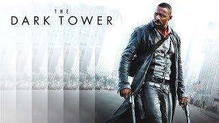 (Мыслю вслух ) Х/ф - Тёмная башня (The Dark Tower) 2017 (16+)