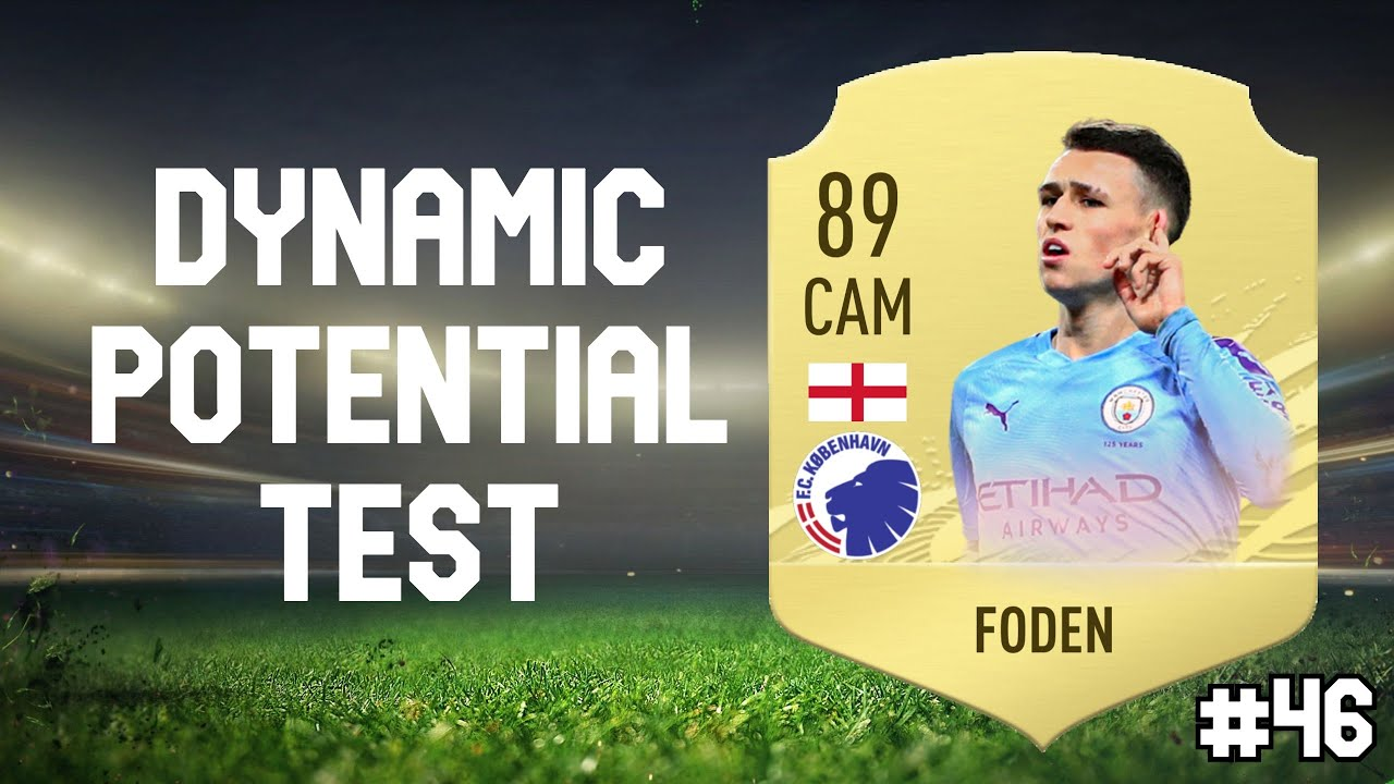 Phil Foden Dynamic Potential Test! FIFA 20 Career Mode - YouTube