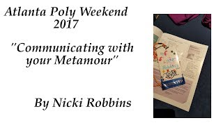 Communicating with your Metamour (Atlanta Poly Weekend 2017)