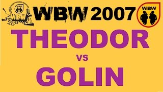 THEODOR vs GOLIN MC @ WBW 2007 el.2 @ bitwa freestyle