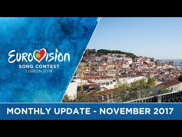 Eurovision Song Contest - Monthly Update - November 2017