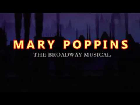 Mary Poppins (Full Show)