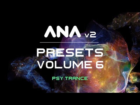 Download Sonic Academy ANA 2 Presets Vol  6 – Psy-Trance
