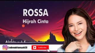 Rossa - Hijrah Cinta (Video Lirik)