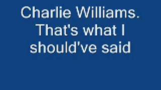 Charlie Williams - That