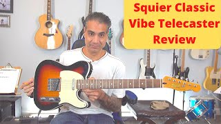 Squier by Fender Classic Vibe Telecaster Review