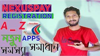 how to open NexusPay -Update  Registration-  Dutch Bangla Bank DBBL  A to Z screenshot 5