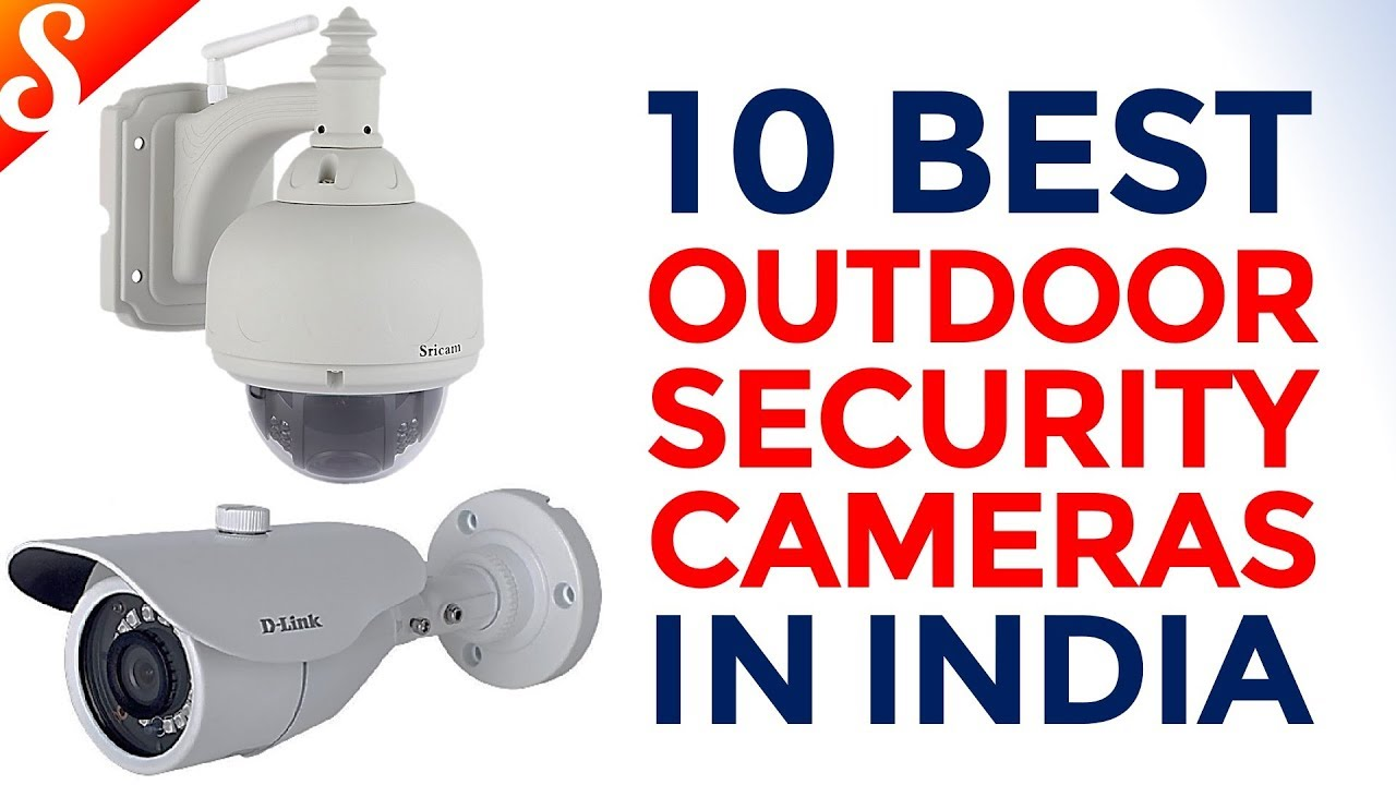 1a15d4f16448 10 Best Outdoor Security Cameras in India with Price | Waterproof Cameras  for House & Office