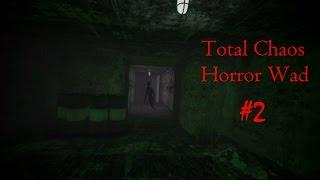 Total Chaos - Хоррор Мод для Doom 2 / #2 Часть П***ЕЦ ПОД КОНЕЦ