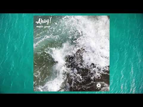 Maple Syrup - Ahoy! (audio)