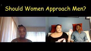 Episode 2 :  The Approach Part 2 - Should Women Approach Men?