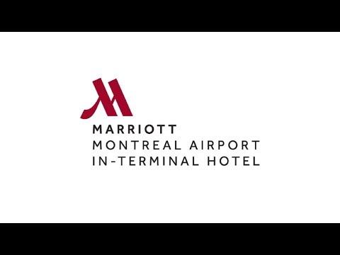 Marriott Montreal Airport In-Terminal Hotel -  Presentational Video 2017