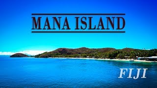 Mamanuca - Mana Island Journey - Fiji Travel - Island beauty