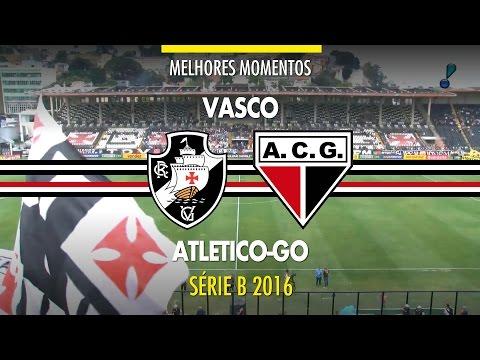 Melhores Momentos - Vasco 2 x 0 Atlético-GO - Série B - 24/09/2016