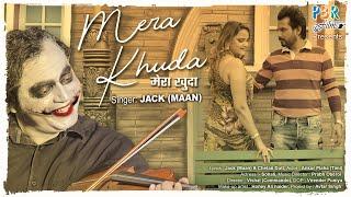 New Hindi Song 2021   Mera Khuda (Official Video)   JACK ( Maan )   Latest Hindi Song 2021