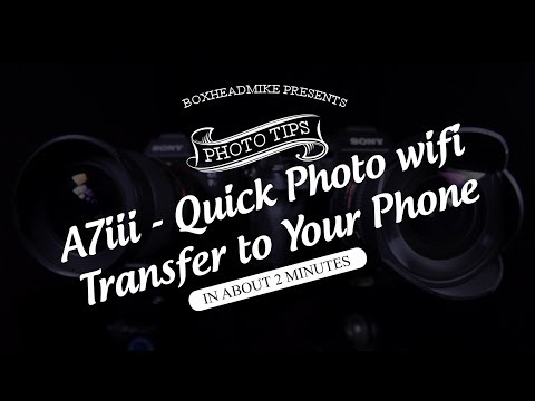 Photo Transfer via wifi to your phone - Instant professional images - Sony A7iii