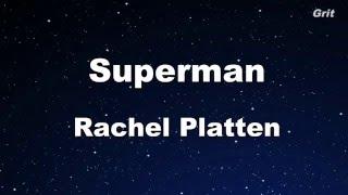 Superman - Rachel Platten Karaoke 【No Guide Melody】Instrumental