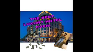 GOING TO THE MOST LUXURY HOTEL EVER