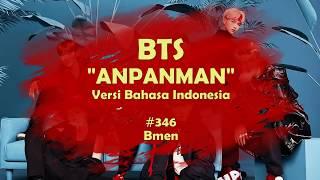 BTS - Anpanman (Versi Indonesia - Bmen #346)