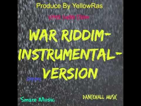 War Riddim-Instrumental-Version-2015-Dancehall-Produce By YellowRas-Guyana