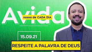 RESPEITE A PALAVRA DE DEUS - 15/09/2021