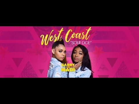 Смотреть клип Gabby And Madi - West Coast Souf Doe