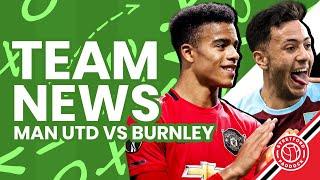 LIVE Team News   Man United v Burnley   Stretford Paddock