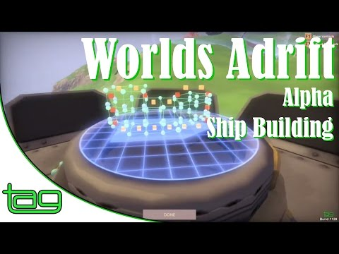 Worlds Adrift (alpha) | Ship Building Overview