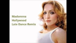 Madonna - Hollywood ( Late Dance Remix 2012 - Instrumental )