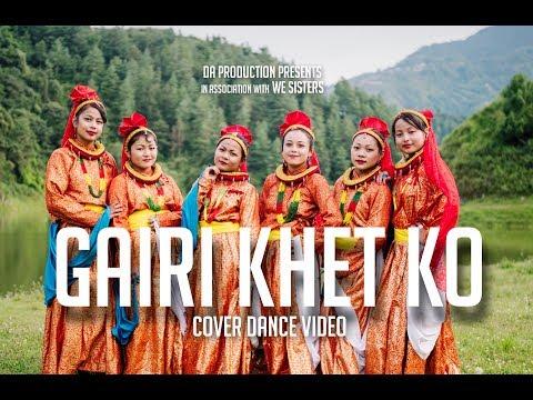 Gairi Khet Ko - Cover Dance Video By We Sisters