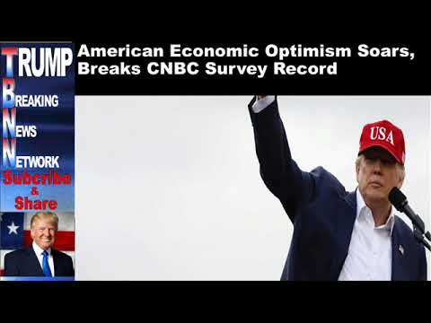 American Economic Optimism Soars, Breaks CNBC Survey Record