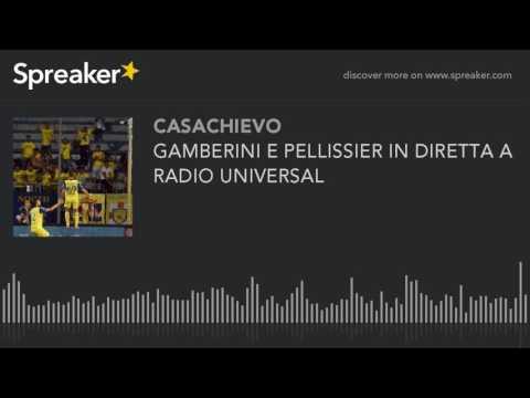 GAMBERINI E PELLISSIER IN DIRETTA A RADIO UNIVERSAL