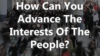 Adams/North: How Can You Advance The Interests Of The People?