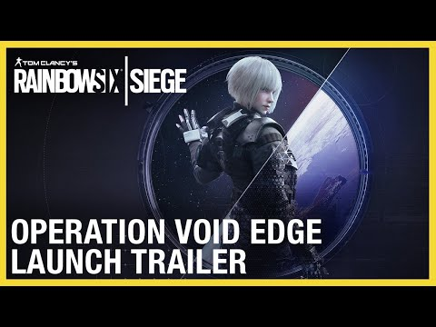 Rainbow Six Siege: Operation Void Edge | Trailer