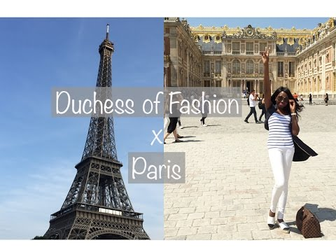 VLOG: 5 Days in Paris | Duchess of Fashion